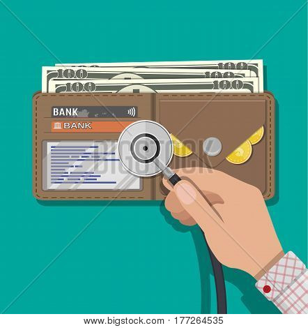 Hand with medial stethoscope and leather wallet with dollar cash, coins, bank cards. Check the financial stability. Vector illustration in flat style