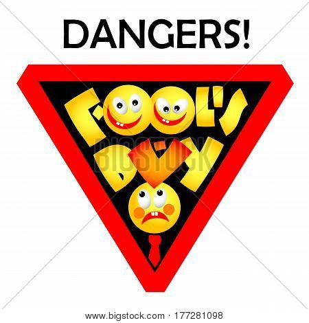 Dangers Fools Day text and funny faces vector illustration. April Fools Day smile banner. 1 April Fool's Day.