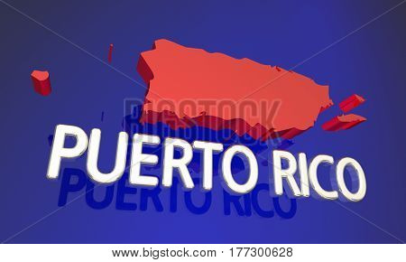 Puerto Rico PC Protectorate Territory Map Name 3d Illustration