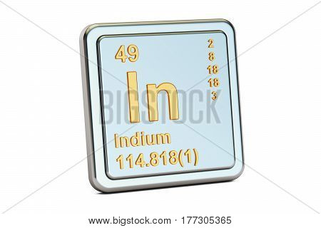 Indium In chemical element sign. 3D rendering isolated on white background