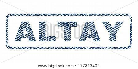 Altay text textile seal stamp watermark. Blue jeans fabric vectorized texture. Vector caption inside rounded rectangular banner. Rubber sign with fiber textile structure.
