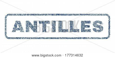 Antilles text textile seal stamp watermark. Blue jeans fabric vectorized texture. Vector caption inside rounded rectangular banner. Rubber emblem with fiber textile structure.