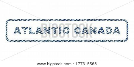 Atlantic Canada text textile seal stamp watermark. Blue jeans fabric vectorized texture. Vector caption inside rounded rectangular shape. Rubber emblem with fiber textile structure.