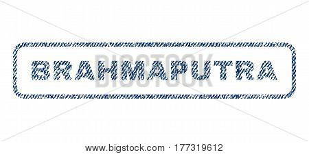 Brahmaputra text textile seal stamp watermark. Blue jeans fabric vectorized texture. Vector tag inside rounded rectangular banner. Rubber sign with fiber textile structure.
