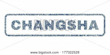 Changsha text textile seal stamp watermark. Blue jeans fabric vectorized texture. Vector caption inside rounded rectangular banner. Rubber emblem with fiber textile structure.