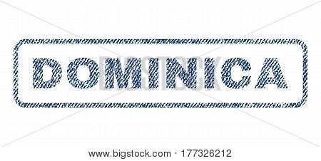 Dominica text textile seal stamp watermark. Blue jeans fabric vectorized texture. Vector caption inside rounded rectangular shape. Rubber sticker with fiber textile structure.