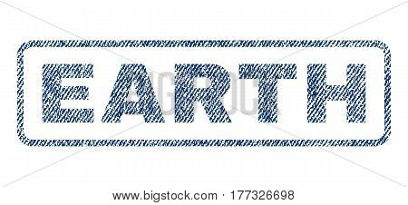 Earth text textile seal stamp watermark. Blue jeans fabric vectorized texture. Vector tag inside rounded rectangular shape. Rubber sticker with fiber textile structure.