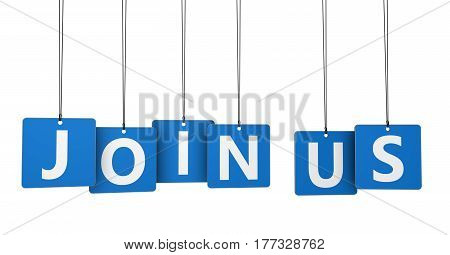 Join us sign and text on blue tags business concept 3d illustration.