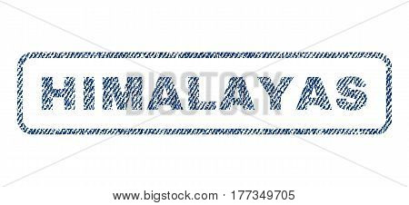 Himalayas text textile seal stamp watermark. Blue jeans fabric vectorized texture. Vector tag inside rounded rectangular shape. Rubber sticker with fiber textile structure.