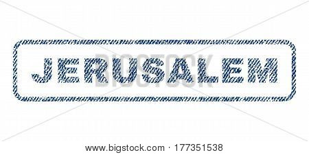 Jerusalem text textile seal stamp watermark. Blue jeans fabric vectorized texture. Vector tag inside rounded rectangular banner. Rubber emblem with fiber textile structure.
