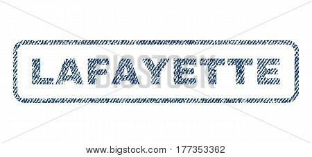 Lafayette text textile seal stamp watermark. Blue jeans fabric vectorized texture. Vector caption inside rounded rectangular shape. Rubber sticker with fiber textile structure.