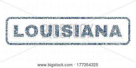 Louisiana text textile seal stamp watermark. Blue jeans fabric vectorized texture. Vector tag inside rounded rectangular shape. Rubber emblem with fiber textile structure.