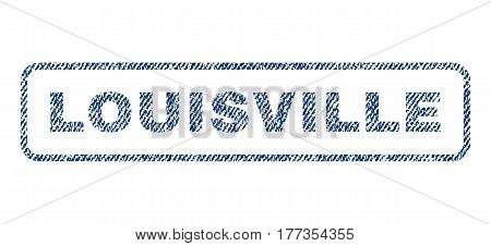 Louisville text textile seal stamp watermark. Blue jeans fabric vectorized texture. Vector tag inside rounded rectangular shape. Rubber sign with fiber textile structure.