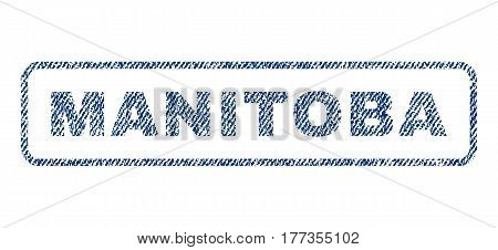 Manitoba text textile seal stamp watermark. Blue jeans fabric vectorized texture. Vector tag inside rounded rectangular shape. Rubber sign with fiber textile structure.