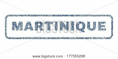 Martinique text textile seal stamp watermark. Blue jeans fabric vectorized texture. Vector caption inside rounded rectangular shape. Rubber emblem with fiber textile structure.