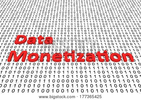 data monetization is presented in the form of binary code 3d illustration
