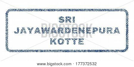 Sri Jayawardenepura Kotte text textile seal stamp watermark. Blue jeans fabric vectorized texture. Vector caption inside rounded rectangular shape. Rubber emblem with fiber textile structure.