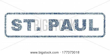 St.Paul text textile seal stamp watermark. Blue jeans fabric vectorized texture. Vector tag inside rounded rectangular banner. Rubber sign with fiber textile structure.