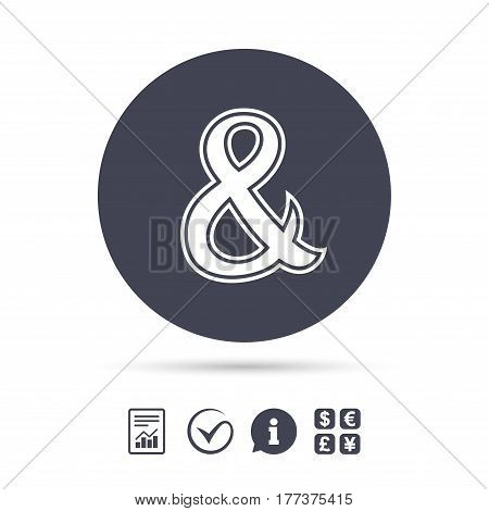 Ampersand sign icon. Programming logical operator AND. Wedding invitation symbol. Report document, information and check tick icons. Currency exchange. Vector