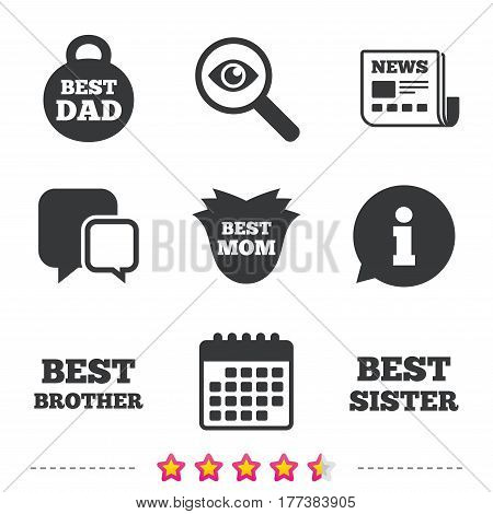 Best mom and dad, brother and sister icons. Weight and flower signs. Award symbols. Newspaper, information and calendar icons. Investigate magnifier, chat symbol. Vector