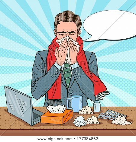 Pop Art Businessman Sneezing at Office Work. Man with Flu. Vector illustration