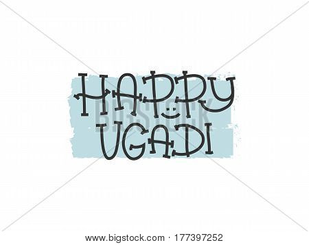 Happy Ugadi. The Hindu new year. Print for holiday. Vector illustration