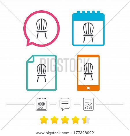 Chair sign icon. Modern furniture symbol. Calendar, chat speech bubble and report linear icons. Star vote ranking. Vector