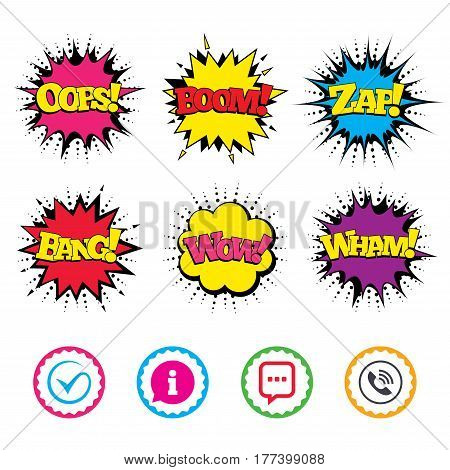 Comic Wow, Oops, Boom and Wham sound effects. Check or Tick icon. Phone call and Information signs. Support communication chat bubble symbol. Zap speech bubbles in pop art. Vector