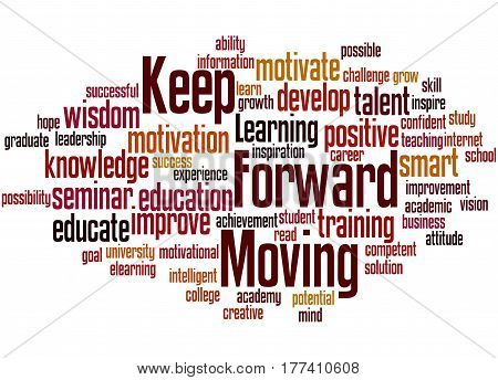 Keep Moving Forward, Word Cloud Concept