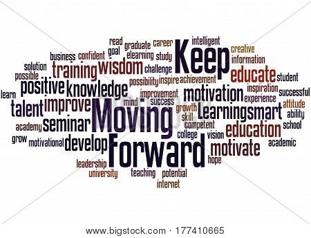 Keep Moving Forward, Word Cloud Concept 2