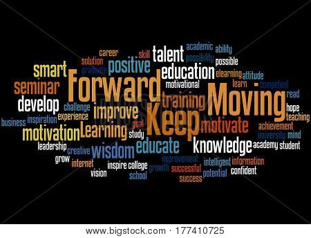 Keep Moving Forward, Word Cloud Concept 3