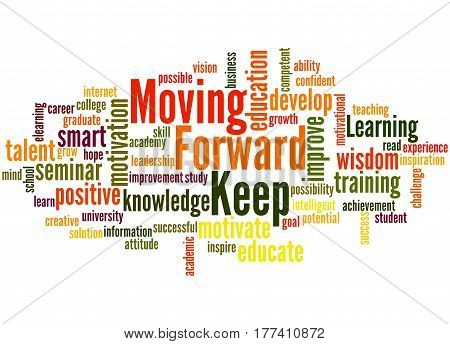 Keep Moving Forward, Word Cloud Concept 5