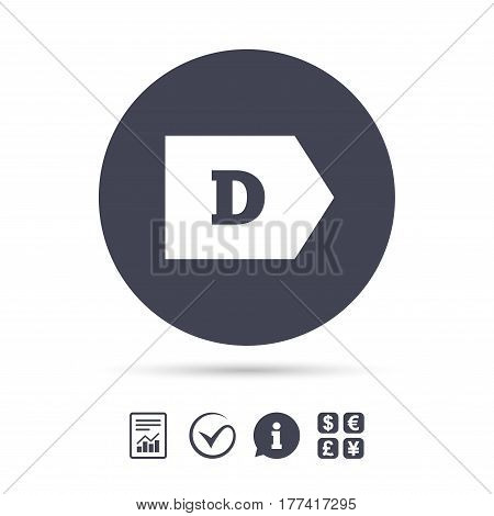 Energy efficiency class D sign icon. Energy consumption symbol. Report document, information and check tick icons. Currency exchange. Vector