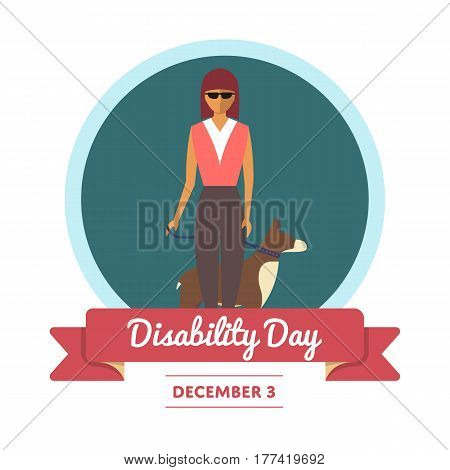World disability day greeting card template vector illustration. Invalid person, young disabled blind girl with guide dog in flat design. December 3 - healthcare holiday, help and assistance concept