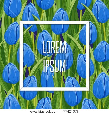 Spring banner with frame on blue blooming tulip background vector illustration. Floral decorated spring flower design for holiday, seasonal celebration, nature feast congratulation greeting card