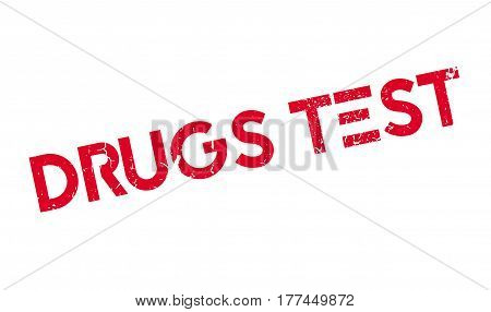 Drugs Test rubber stamp. Grunge design with dust scratches. Effects can be easily removed for a clean, crisp look. Color is easily changed.