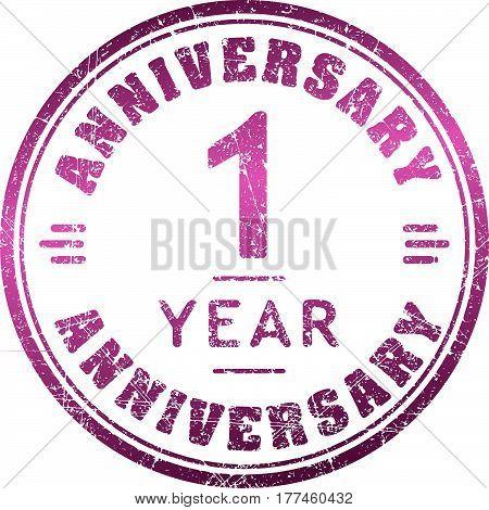 Vintage Anniversary 1 Year Round Grunge Round Stamp. Retro Styled Vector Illustration.