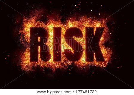 risk text flame flames burn burning hot explosion explode