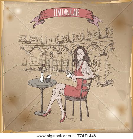 Vintage travel illustration with Italian street cafe and girl drinking coffee. Hand drawn sketch. Great for coffee, restaurant, cafe ads, travel brochures, labels.