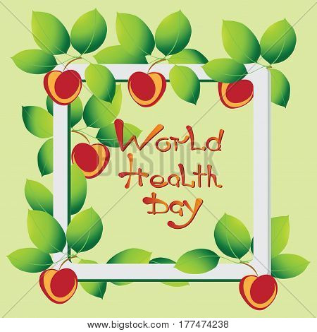Rosy apples. Healthy food. Vitamins. The concept of world health day. Apples - healthy food. Design in a bright colorful style. Frame.