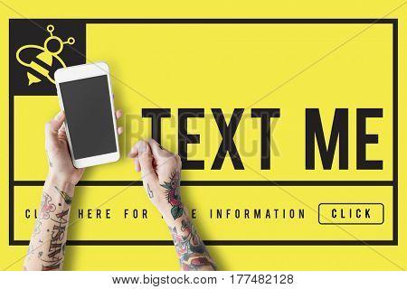 Text Message Me Communication Concept