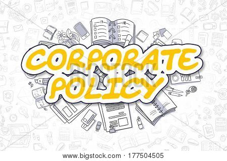 Business Illustration of Corporate Policy. Doodle Yellow Word Hand Drawn Cartoon Design Elements. Corporate Policy Concept.