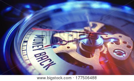 Vintage Pocket Clock Face with Money Back Phrase, Close Up View of Watch Mechanism. Business Concept. Lens Flare Effect. Watch Face with Money Back Text on it. Business Concept with Film Effect. 3D.