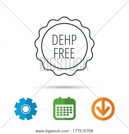 DEHP free icon. Non-toxic plastic sign. Calendar, cogwheel and download arrow signs. Colored flat web icons. Vector
