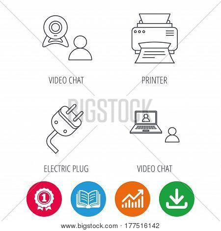 Video chat, printer and electric plug icons. Video conference linear sign. Award medal, growth chart and opened book web icons. Download arrow. Vector
