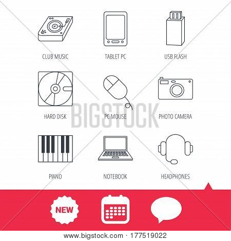 Tablet PC, USB flash and notebook laptop icons. Club music, hard disk and photo camera linear signs. Piano, headphones icons. New tag, speech bubble and calendar web icons. Vector