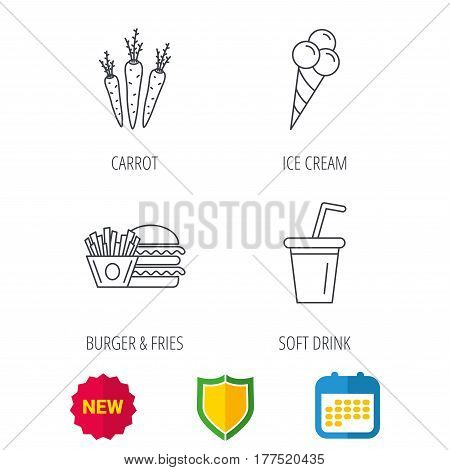 Hamburger, carrot and soft drink icons. Ice cream linear sign. Shield protection, calendar and new tag web icons. Vector