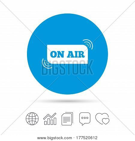 On air sign icon. Live stream symbol. Copy files, chat speech bubble and chart web icons. Vector