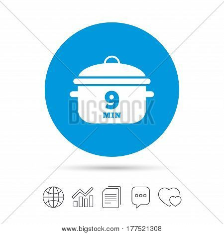 Boil 9 minutes. Cooking pan sign icon. Stew food symbol. Copy files, chat speech bubble and chart web icons. Vector
