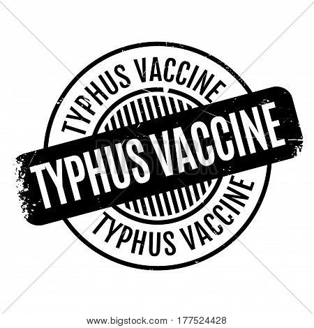 Typhus Vaccine rubber stamp. Grunge design with dust scratches. Effects can be easily removed for a clean, crisp look. Color is easily changed.